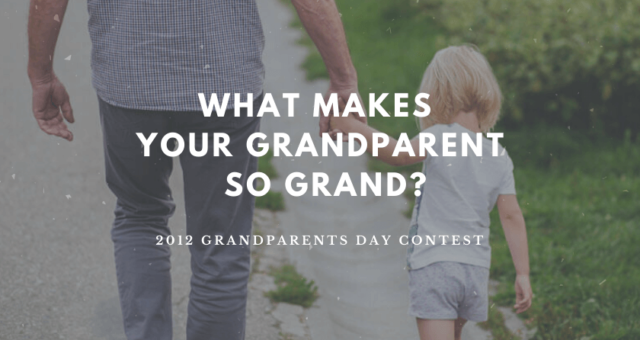 What Makes Your Grandparent So Grand 2012 Contest