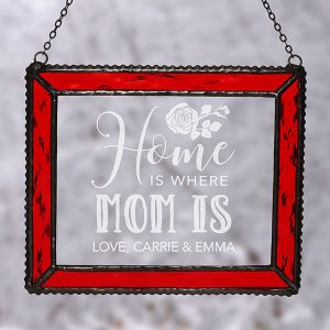 wHome Is Where Mom Is Personalized Suncatcher
