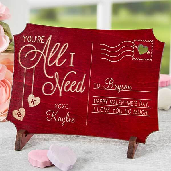 You're All I Need Engraved Wood Keepsake