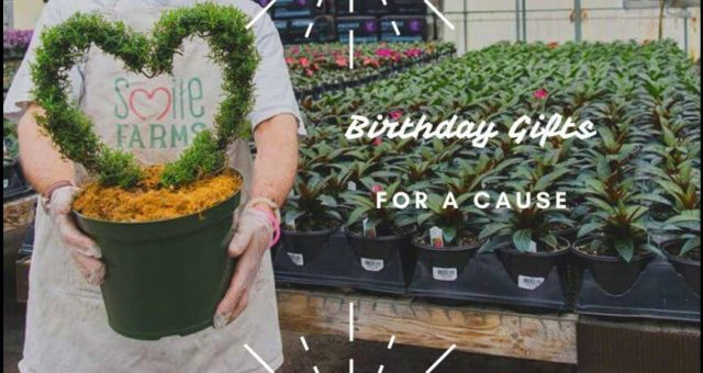Charitable Birthday Gifts - Smile Farms